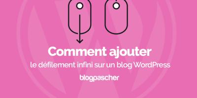 Comment Ajouter Defilement Infini Wordpress