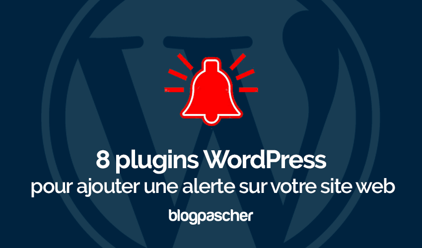 Plugins Wordpress Ajouter Alerte Site Web