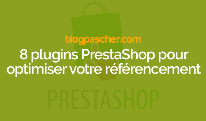 8 Plugins PrestaShop Pour Optimiser Votre Référencement