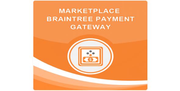 Marketplace braintree payment gateway plugin magento pour passerelle paiement