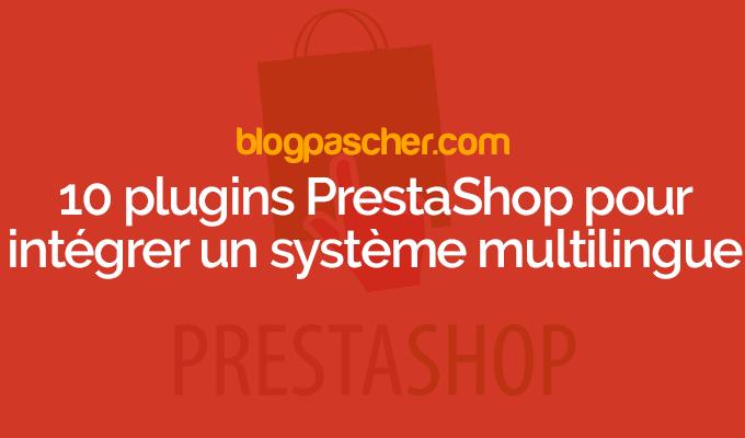 10 Plugins Prestashop Pour Intégrer Un Système Mutilingue