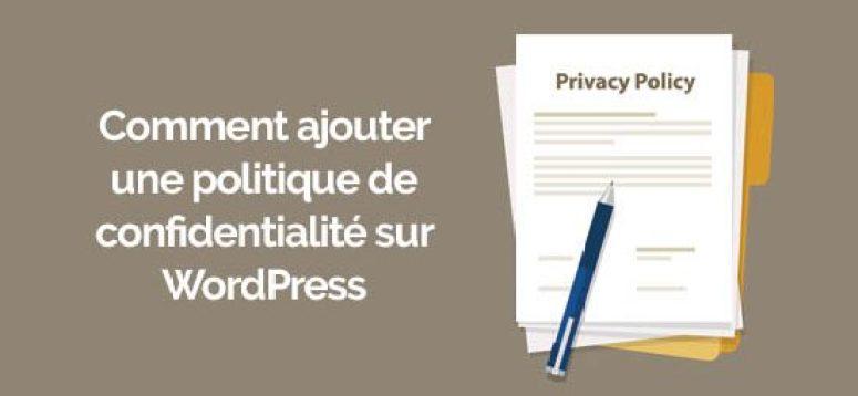 Ajouter une politique de confidentialité sur wordpress e1565975141220