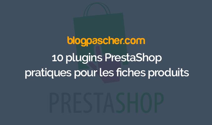 10 Plugins Prestashop Pratiques Pour Les Fiches Produits