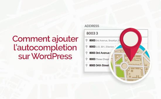 Comment ajouter lautocompletion sur wordpress 1