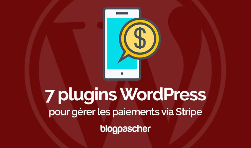 Plugin wordpress gérer paiements stripe