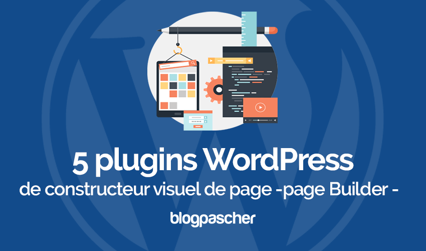 Plugin Wordpress Constructeurs Visuel Page Page Builder