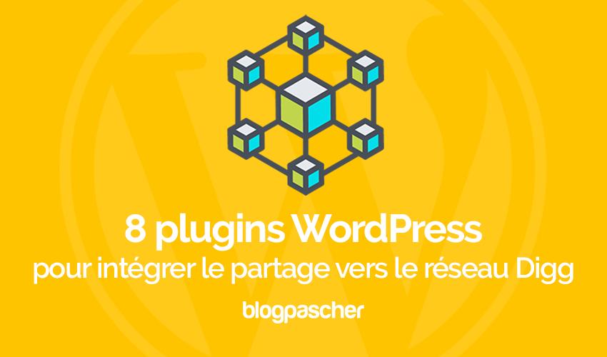 8 Plugins Wordpress Pour Intégrer Le Partage Vers Le Réseau Digg