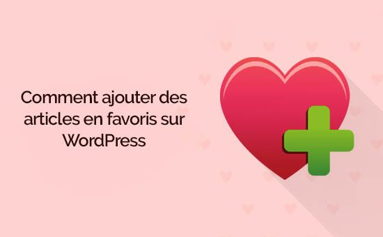 Articles en favoris wordpress