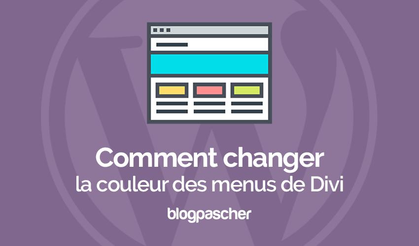 Comment changer la couleur des menus de navigation de divi