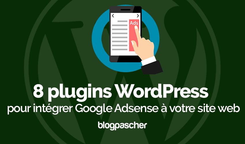8 WordPress plugins para integrar o Google Adsense com o seu