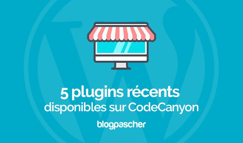 5 plugins wordpress récents disponible sur codecanyon
