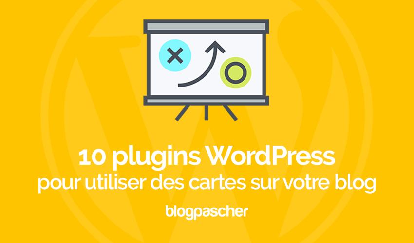 10 Plugins WordPress Pour Utiliser Des Cartes Sur Votre Blog