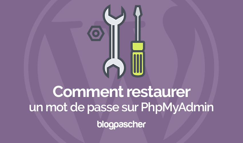 Comment restaurer un mot de apsse sur wordpress