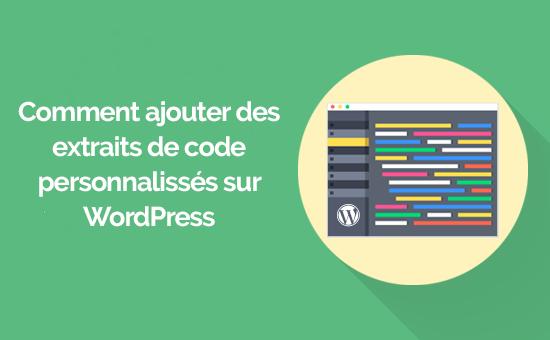 Comment ajouter un code personnalisé sur wordpress