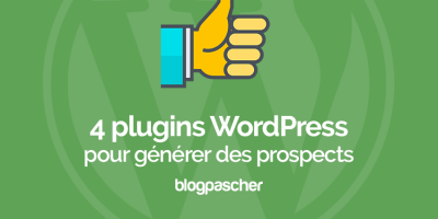 4 Plugins Intelligents Pour Générer Plus De Prospects Avec WordPress