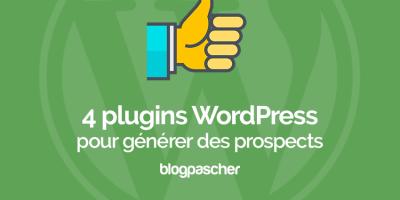 4 Plugins Intelligents Pour Générer Plus De Prospects Avec WordPress