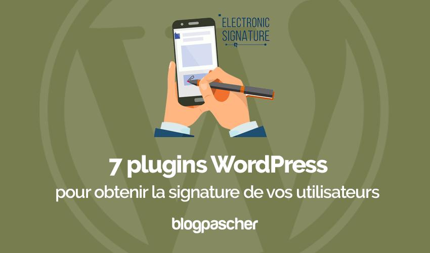 Plugins Wordpress Obtenir Signature Utilisateurs