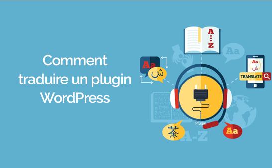 Comment traduire un thème wordpress facilement