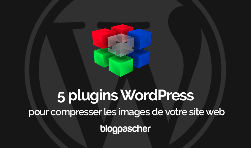 5 Plugins Wordpress Compresser Images Site Web