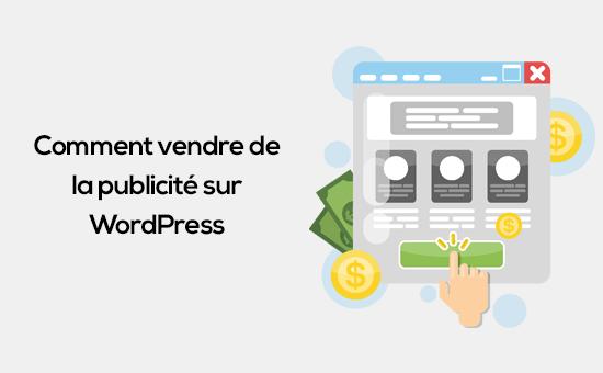 comment vendre de la publicité sur WordPress.png