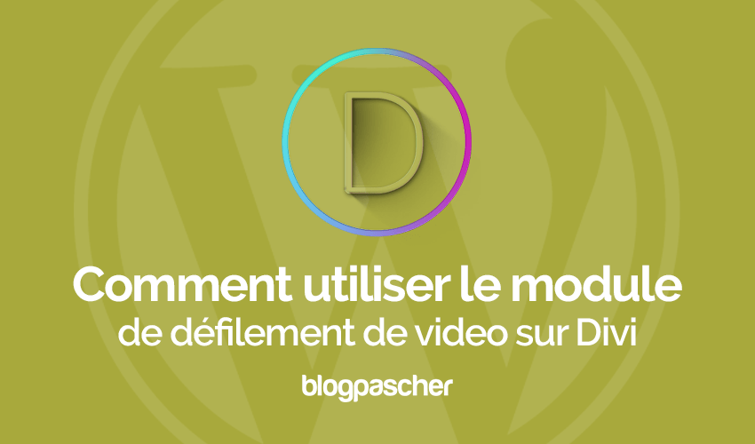 Comment utiliser le module de defilement de video