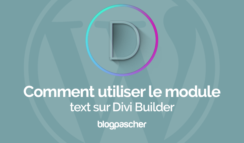 How to use the text module on divi