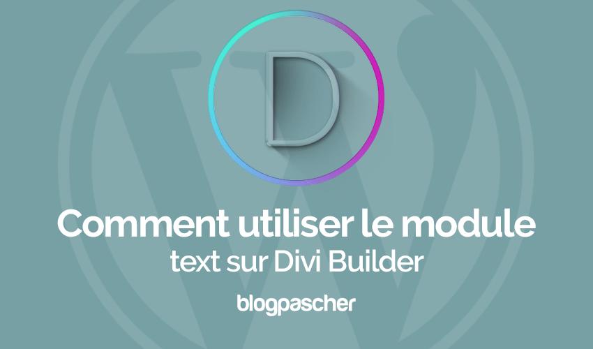 Comment utiliser le module texte sur divi