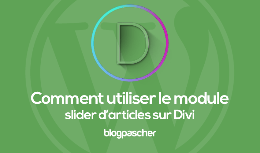 How to use the article slider module on divi