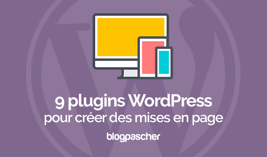 Plugin Wordpress Creer Mises En Page