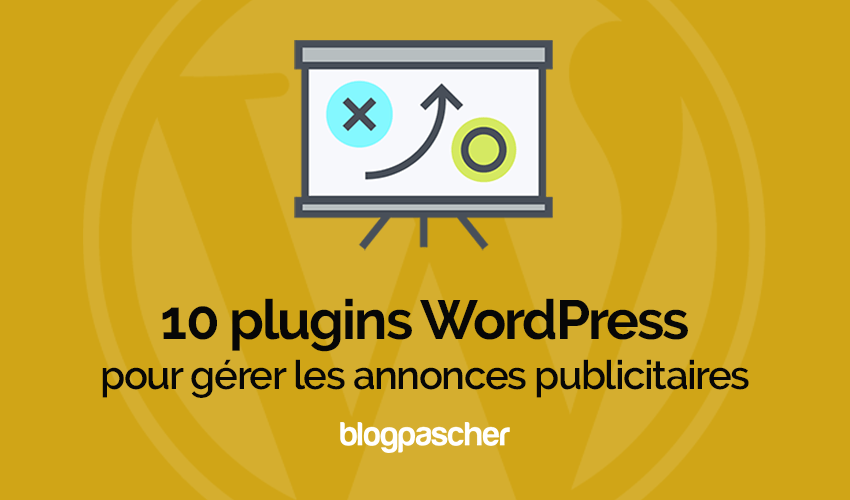 Plugins Wordpress Gerer Annonces Publicitaires Ads