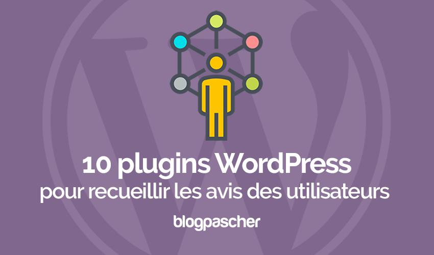 Plugins Wordpress Recueillir Avis Utilisateurs