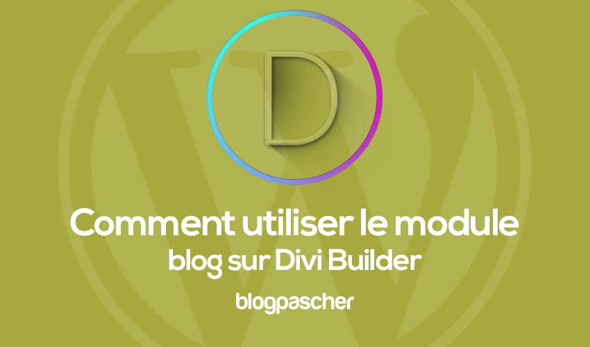 How to use the blog module on divi