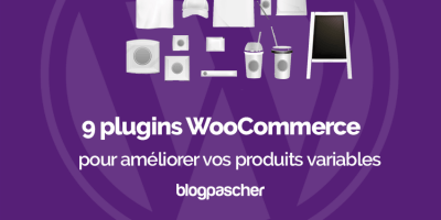 Plugins Woocommerce Ameliorer Produits Variables