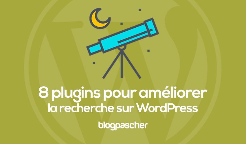 8 Plugins Pour Améliorer La Recherche Sur Wordpress