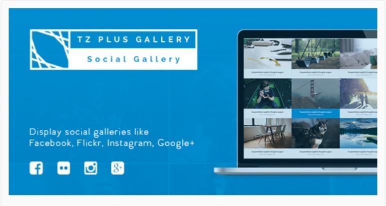 TZ Plus Gallery WordPress Social Gallery Plugin.jpg