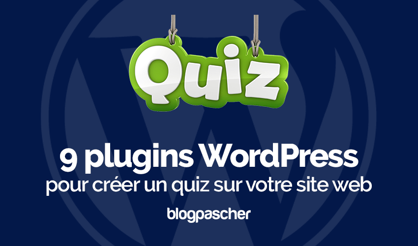 Plugins Wordpress Créer Quiz Site Web