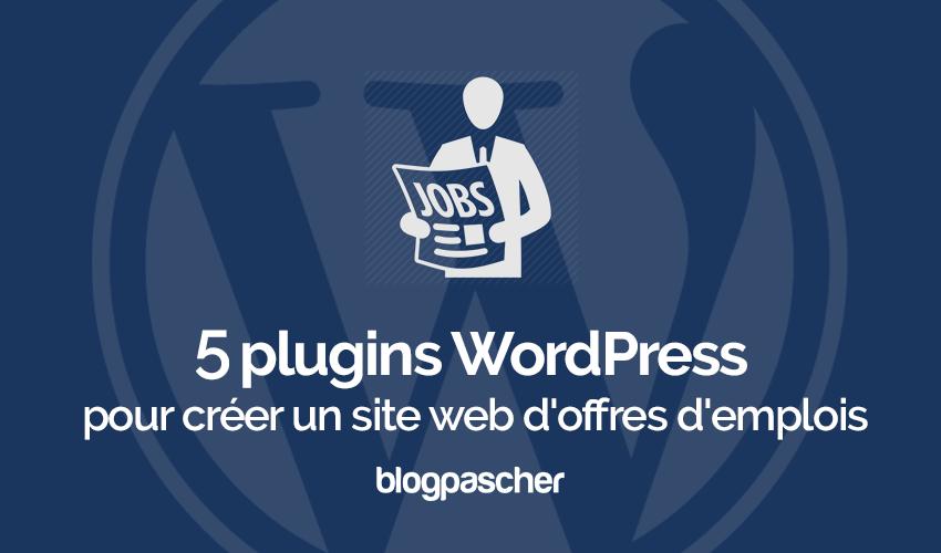 459d3266486a1 5 plugins WordPress pour créer un site web d offres d emplois ...