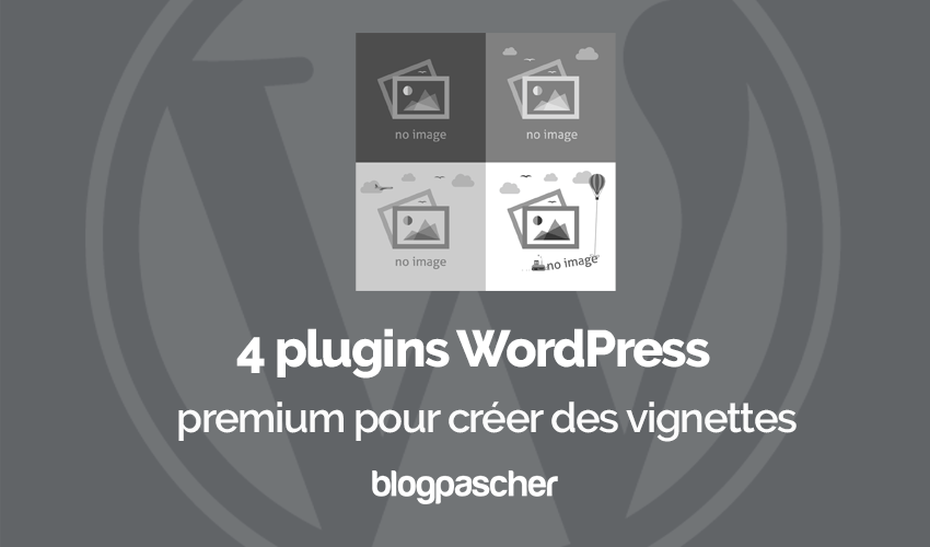 Plugins Wordpress Afficher Vignettes Publications