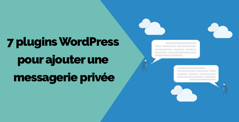Plugins wordpress ajouter messagerie privee