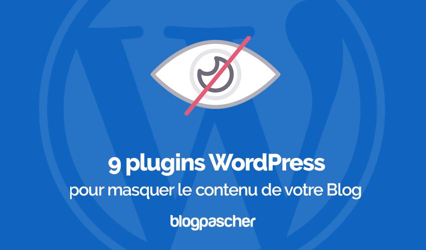 Plugins Wordpress Masquer Contenu Blog