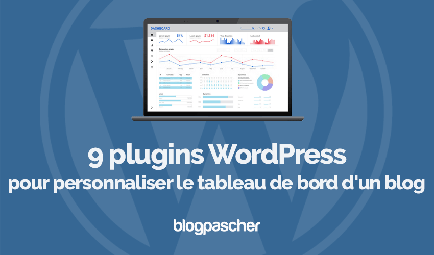 Plugins Wordpress Personnaliser Tableau Bord Site Web