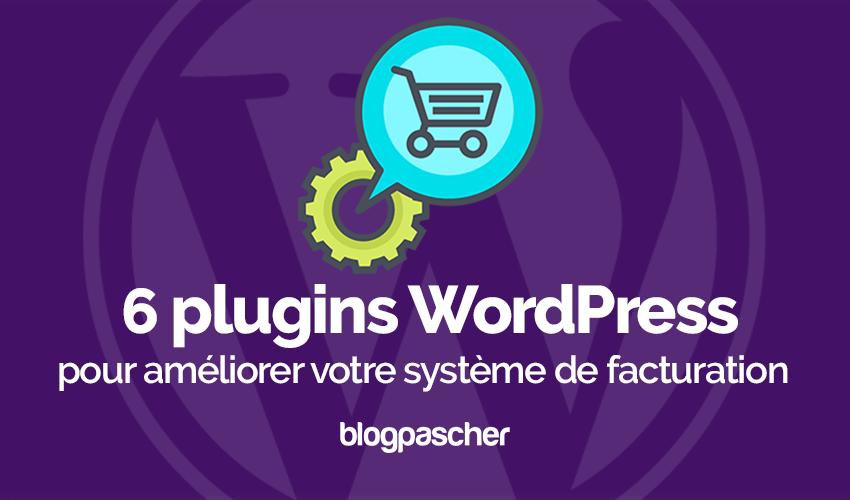 Plugin Wordpress E Commerce Améliorer Système Facturation