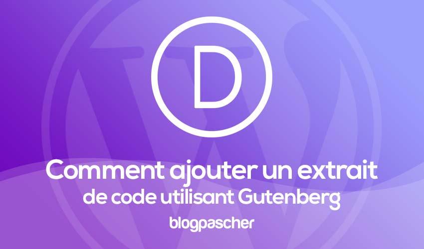 Comment Ajotuer Un Extrait De Code Utilisant Gutenberg