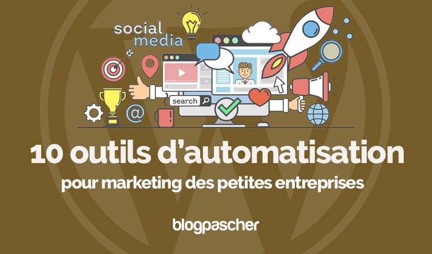 Outils automatisation marketing petites entreprises blogpascher