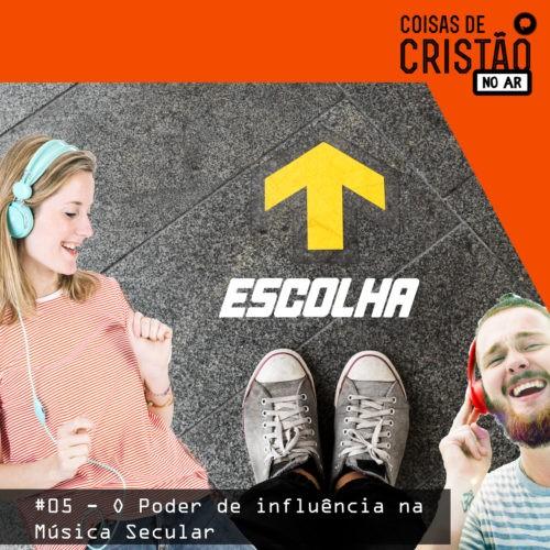 #05---O-Poder-de-influência-na-Música-secular-capa-podcast