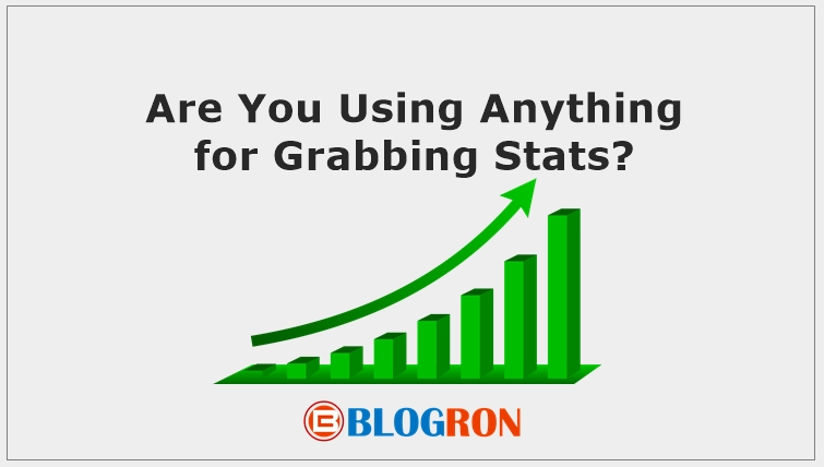 Are You Using Anything for Grabbing Stats
