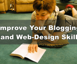 Improve Your Blogging and Web-Design Skill