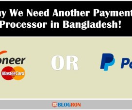 It's High Time We Need Another Payment Solution in Bangladesh