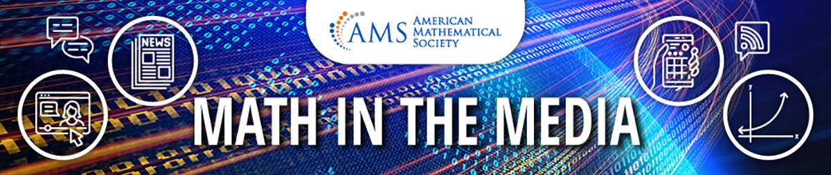 Math in the Media banner with AMS logo and images representing math and the news