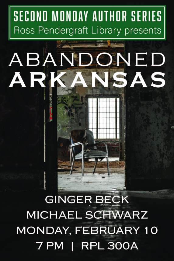 Poster for the Abandoned Arkansas announcing times and locaiton
